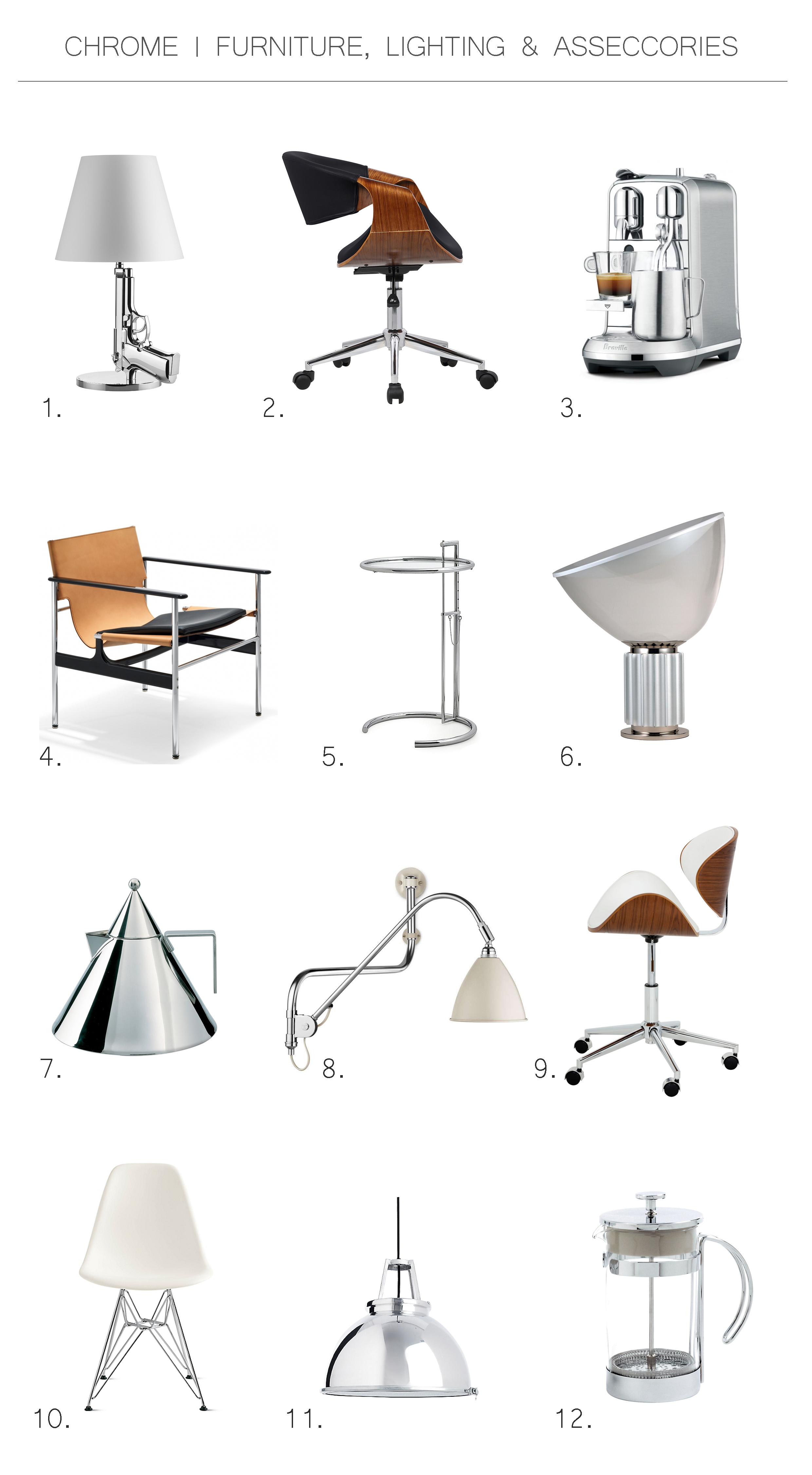 Chrome furniture, lighting fixtures and accessories